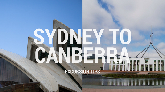 Post image for Sydney to Canberra Excursion Tips